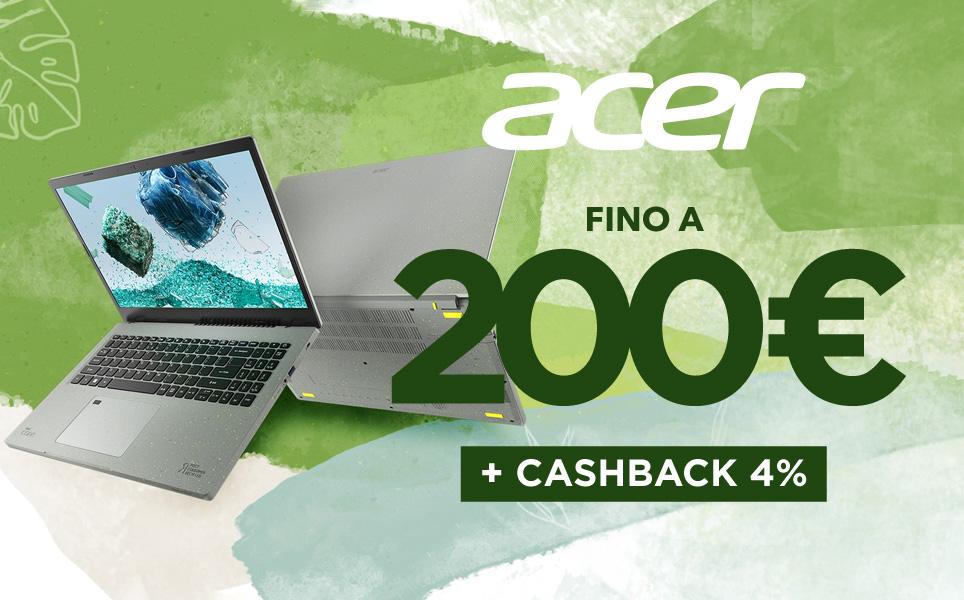 Risparmia fino a 200 euro acquistando su Acer